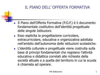 IL PIANO DELL� OFFERTA FORMATIVA