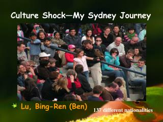 Culture Shock�My Sydney Journey