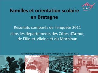 Familles et orientation scolaire  en Bretagne