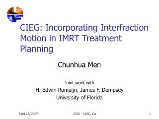 CIEG:  Incorporating  Interfraction Motion in IMRT Treatment  Plan ning