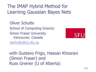 The IMAP Hybrid Method for Learning Gaussian Bayes Nets