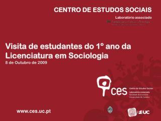 CENTRO DE ESTUDOS SOCIAIS Laboratório associado
