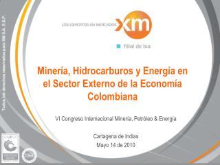 Minería, Hidrocarburos y Energía en el Sector Externo de la Economía Colombiana