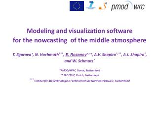 Modeling and visualization software for the nowcasting  of the middle atmosphere
