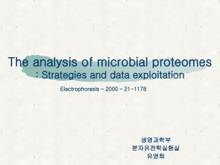 The analysis of microbial proteomes : Strategies and data exploitation