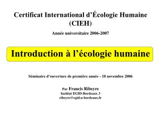 Certificat International d��cologie Humaine (CIEH) Ann�e universitaire 2006-2007