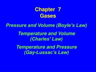 CHAPTER 7 GAS LAWS.