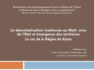 La décentralisation inachevée au Mali: crise de l'Etat et émergence des territoires