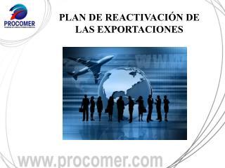 PLAN DE REACTIVACIÓN DE LAS EXPORTACIONES