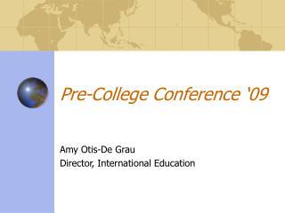 Pre-College Conference '09