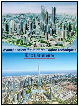 Avanc�e  scientifique  et  r�alisation  technique : Les b�timents