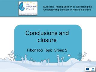 "European Training Session 5: ""Deepening the Understanding of Inquiry in Natural Sciences"""