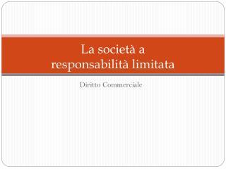 La societ� a  responsabilit� limitata