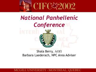 National Panhellenic Conference Shala Berry,  AOP Barbara Laederach, NPC Area Adviser