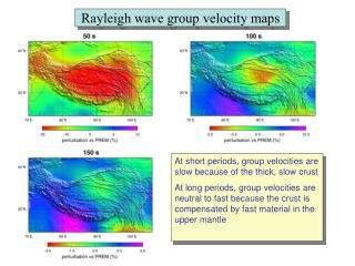 Rayleigh wave group velocity maps