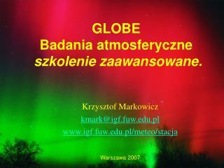 GLOBE Badania atmosferyczne  szkolenie zaawansowane.