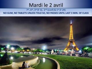 Mardi le 2  avril