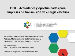CIER – Actividades y oportunidades para empresas de transmisión de energía eléctrica