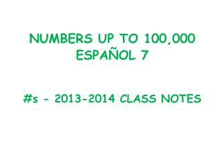 # s - 2013-2014 CLASS NOTES