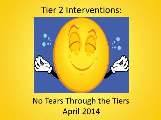 Tier 2 Interventions: