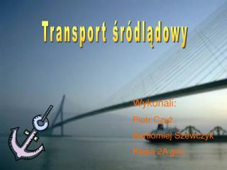 Transport śródlądowy