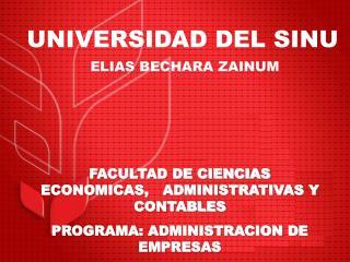 FACULTAD DE CIENCIAS ECONOMICAS,   ADMINISTRATIVAS Y CONTABLES