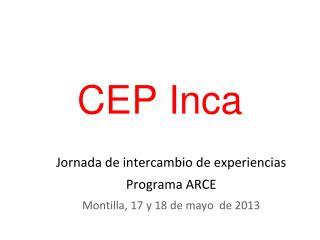 CEP Inca