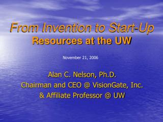 From Invention to Start-Up Resources at the UW