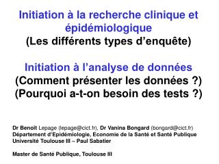 Initiation à la recherche clinique et épidémiologique (Les différents types d'enquête)