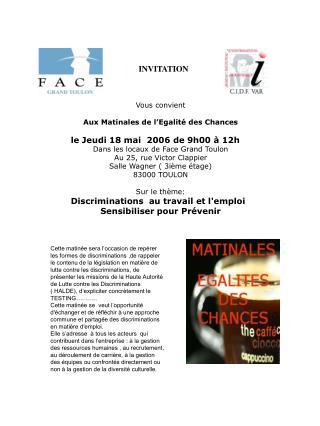 Vous convient  Aux Matinales de l'Egalité des Chances le Jeudi 18 mai  2006 de 9h00 à 12h