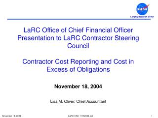 November 18, 2004 Lisa M. Oliver, Chief Accountant