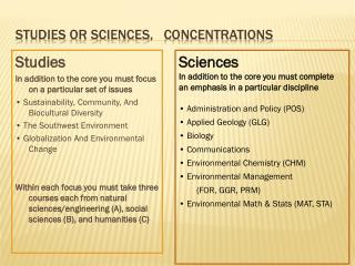 Studies or sciences,   concentrations