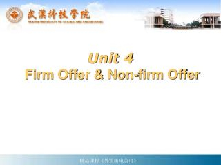 Unit 4 Firm Offer & Non-firm Offer