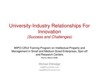 University-Industry Relationships For Innovation (Success and Challenges)