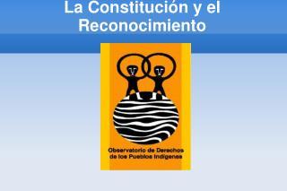 La Constitución y el Reconocimiento