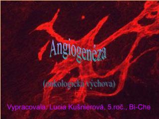 Angiogenéza