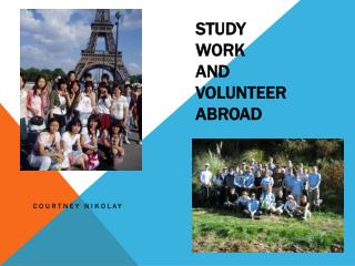 Study  Work and Volunteer Abroad