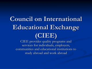 Council on International Educational Exchange (CIEE)