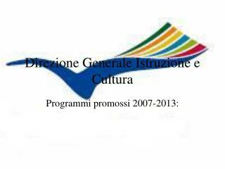 Direzione Generale Istruzione e Cultura