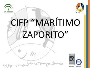 """CIFP """"MARÍTIMO ZAPORITO"""""""