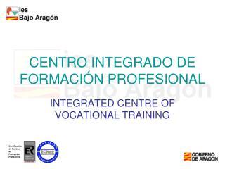 CENTRO INTEGRADO DE FORMACI�N PROFESIONAL