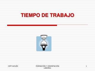 TIEMPO DE TRABAJO