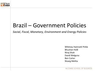 Brazil – Government Policies