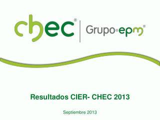 Resultados CIER- CHEC 2013