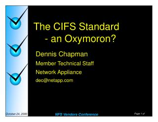 The CIFS Standard 	- an Oxymoron?