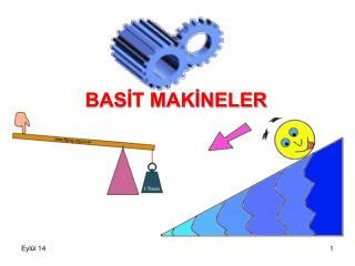 BASİT MAKİNELER