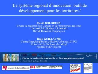 Le système régional d'innovation: outil de développement pour les territoires?