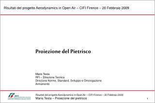 Proiezione del Pietrisco Mario Testa RFI – Direzione Tecnica