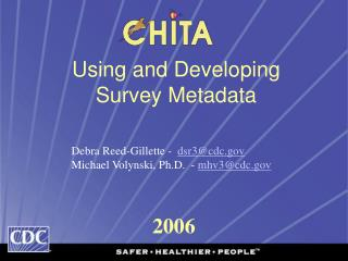 Using and Developing  Survey Metadata