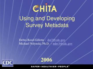 Using and Developing  Survey Metadata